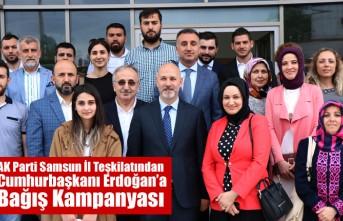 AK Parti Samsun İl Teşkilatından Cumhurbaşkanı Erdoğan'a Bağış Kampanyası