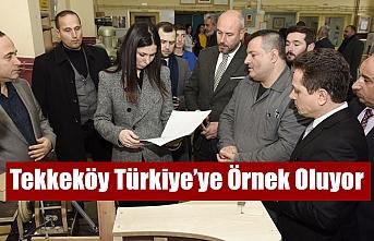 Tekkeköy Türkiye'ye Örnek Oluyor